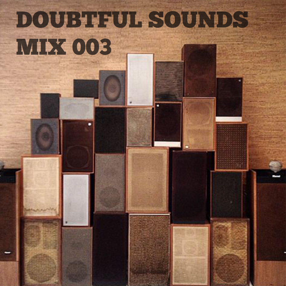 Doubtful Sounds Mix 003 Spotify