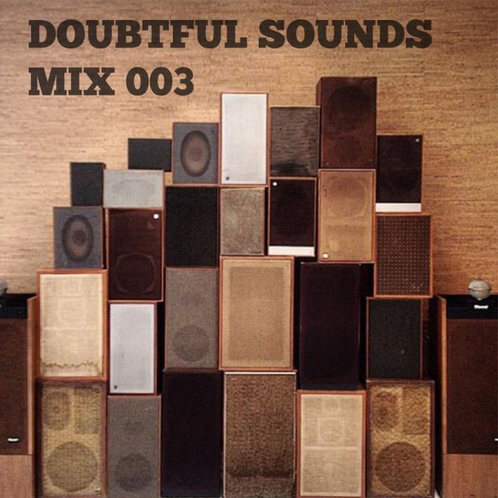 Doubtful Sounds Mix 003 Spotify
